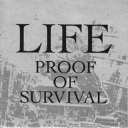 LIFE - Proof of Survival EP cover